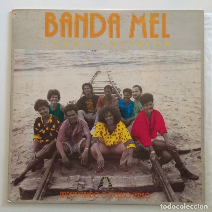 BANDA MEL – FORÇA INTERIOR BRASIL,1987 CONTINENTAL (Música - Discos - LP Vinilo - Grupos y Solistas de latinoamérica)