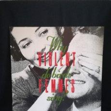 Discos de vinilo: LP DISCAZO, VIOLENT FEMMES - WHY DO BIRDS SING?, 1991 EUROPE, EXCELENTE, INSERTS. Lote 275862088
