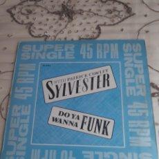 Discos de vinilo: VINILO MAXISINGLE - SYLVESTER - DO YOU WANNA FUNK + INSTRUMENTAL + VERSIÓN CORTA - CON PATRICK COWLE. Lote 275866443