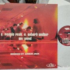Discos de vinilo: E. PEOPLE FEAT C.ROBERT WALKER/ WE LOVED-NUEVO A ESTRENAR. Lote 276010238