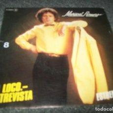 Disques de vinyle: MARISCAL ROMERO - LA LOCO ENTREVISTA - SINGLE DE 1979 - CHAPA DE DISCOS. Lote 276078138