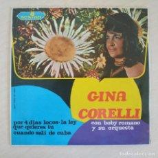 Discos de vinilo: GINA CORELLI CON BOBY ROMANO Y SU CONJUNTO - POR 4 DIAS LOCOS +3 EP SESION DE 1968 RAREZA COMO NUEVO. Lote 276084713