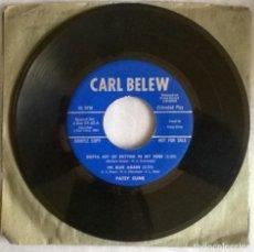 Discos de vinilo: PATSY CLINE/ CARL BELEW: GOTTA LOT A RHYTHM IN MY SOUL/ I'M BLUE AGAIN/ COOL GATOR SHOES 1959 PROMO. Lote 276090773