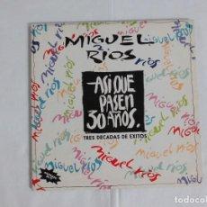 Discos de vinilo: MIGUEL RIOS - ASI QUE PASEN 30 - DOBLE LP.. Lote 276113643