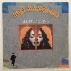 Discos de vinilo: LOS MANOLOS – ALL MY LOVING / LA BALSA (PARA TI, GATO) GERMANY,1991 RCA. Lote 276134083