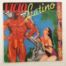 Discos de vinilo: VICIO LATINO – ¿QUÉ ME PASA, QUÉ ME PASA? / ...QUÉ ME PASA? HOLANDA,1983 EPIC. Lote 276137428