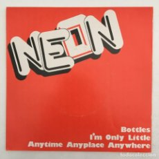 Discos de vinilo: NEON – BOTTLES / I'M ONLY LITTLE / ANYTIME ANYPLACE ANYWHERE, UK 1978 SENSIBLE RECORDS. Lote 276145878