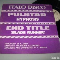 Discos de vinilo: HYPNOSIS - PULSTAR - END TITTLE ( BLADE RUNNER ) - MAXISINGLE DE 1983 POP - ITALO-DANCE. Lote 276149408
