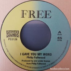 """Discos de vinilo: PHILLIP FULLWOOD - I GAVE YOU MY WORD - 7"""" [FREE / PRESSURE SOUNDS, 2018] ROOTS REGGAE DUB. Lote 276164428"""