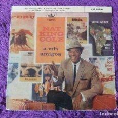 "Discos de vinilo: NAT KING COLE – A MIS AMIGOS VINYL 7"" 1959 EP SPAIN EAP 1-1220. Lote 276174648"