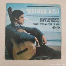 Discos de vinilo: SANTIAGO AUSÓ - BENAVENTURANCES PER A UN RÈQUIEM / QUAN TOTS ALCEM LA VEU - SINGLE DE 1968 VG+. Lote 276194248