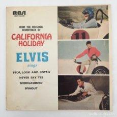 Discos de vinilo: ELVIS PRESLEY WITH THE JORDANAIRES – CALIFORNIA HOLIDAY, AUSTRALIA RCA VICTOR. Lote 276224923