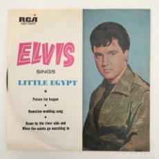 Discos de vinilo: ELVIS PRESLEY – LITTLE EGYPT, AUSTRALIA RCA VICTOR. Lote 276225928