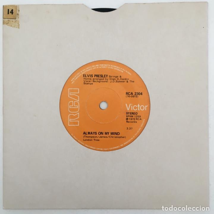 ELVIS PRESLEY – ALWAYS ON MY MIND, UK 1972 RCA VICTOR (Música - Discos - Singles Vinilo - Rock & Roll)