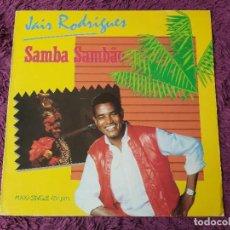 Discos de vinilo: JAIR RODRIGUES – SAMBA SAMBÀO VINYL MAXI-SINGLE 1984 SPAIN F-600.954. Lote 276315163