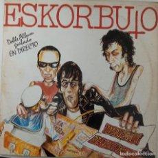 """Disques de vinyle: LP ESKORBUTO """"DIRECTO"""" (2 LP´S). Lote 276375308"""