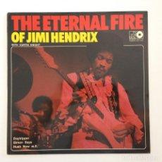 Discos de vinilo: JIMI HENDRIX WITH CURTIS KNIGHT – THE ETERNAL FIRE OF JIMI HENDRIX SWEDEN,1972 INTERDISC. Lote 276420683