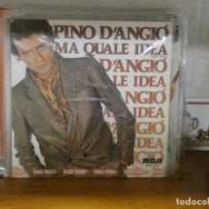 Discos de vinilo: DISCO 7 PULGADAS SINGLE PINO D ANGIO MA QUALE IDEA BUEN ESTADO 1 NOMBRE GRANDE ATRAS. Lote 276425263