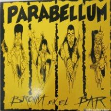 """Disques de vinyle: LP PARABELLUM """"BRONKA EN EL BAR"""". Lote 276469933"""