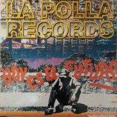 """Discos de vinil: LP LA POLLA """"HOY ES EL FUTURO"""". Lote 276471588"""