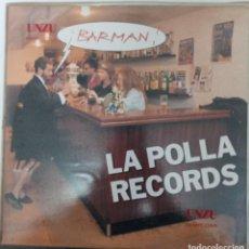 "Discos de vinil: LP LA POLLA ""BARMAN"". Lote 276472558"