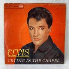Discos de vinilo: EP ELVIS PRESLEY - CRYING IN THE CHAPEL - ESPAÑA - AÑO 1965. Lote 276486973