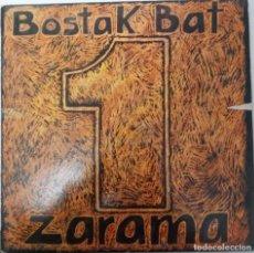"Discos de vinil: LP ZARAMA ""BOSTAK BAT"". Lote 276490618"