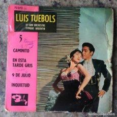 Discos de vinilo: LUIS TUEBOLS ET SON ORCHESTRE TYPIQUE ARGENTIN - 5 - CAMINITO . EP . 1961 FRANCIA. Lote 276490833