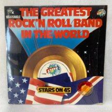 Discos de vinilo: MAXI SINGLE STARS ON 45 - THE GREATEST ROCK'N ROLL BAND IN THE WORLD - ESPAÑA - AÑO 1982. Lote 276540488