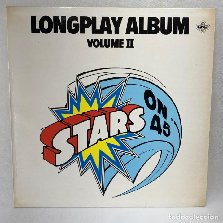LP - VINILO STARS ON 45 - LONGPLAY ALBUM VOLUME II - ESPAÑA - AÑO 1981 (Música - Discos - LP Vinilo - Disco y Dance)