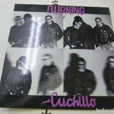 Discos de vinilo: BURNING - CUCHILLO - SELLO VICTORIA 1987 CON HOJA, COMO NUEVO -. Lote 276552243