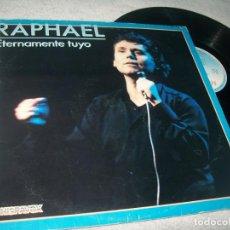 Disques de vinyle: RAPHAEL - ETERNAMENTE TUYO ..LP DE 1984 - HISPAVOX - GRANDE RAPHAEL. Lote 276554188