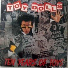 "Discos de vinil: LP TOY DOLLS ""TEN YEARS OF TOYS"". Lote 276557808"