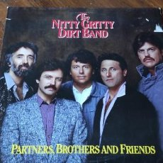 Discos de vinilo: THE NITTY GRITTY DIRT BAND PARTNERS,BROTHERS AND FRIENDS LP 1985 WARNER BROS AMERICA USA. Lote 276558923
