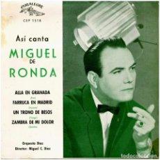 Discos de vinilo: MIGUEL DE RONDA - ASI CANTA... - EP SPAIN 1963 - CUBALEGRE CEP1518. Lote 276561643