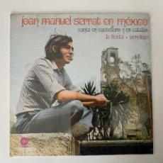 Discos de vinilo: VINILO A ESTRENAR JOAN MANUEL SERRAT EN MÉXICO, VER FOTOS.3,33 ENVÍO CERTIFICADO.. Lote 276565828