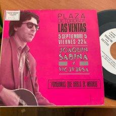 Discos de vinilo: JOAQUIN SABINA PLAZA TOROS VENTAS (PONGAMOS QUE HABLO DE MADRID) SINGLE 1986 PROMO (EPI24). Lote 276566678