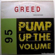 Discos de vinilo: GREED - PUMP UP THE VOLUME - MAXI BLANCO Y NEGRO 1995 BPY. Lote 276570683