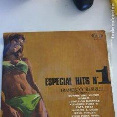 Discos de vinilo: ESPECIAL HITS Nº 1 FRANCISCO BURRUL LP ESTADO NORMAL MAS ARTICULOS. Lote 276594788
