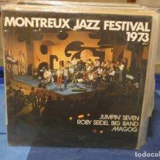 Disques de vinyle: LP MONTREUX JAZZ FESTIVAL 1973 EVASION RECORDS FRANCE VINILO BUEN ESTADO. Lote 276602668
