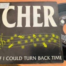 Discos de vinilo: CHER ( IF I COULD TURN BACK TIME) SINGLE ESPAÑA 1989 PROMO (EPI24). Lote 276611708