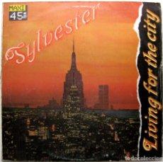 Discos de vinilo: SYLVESTER - LIVING FOR THE CITY - MAXI VICTORIA 1986 BPY. Lote 276619368