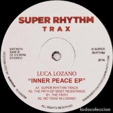 "Discos de vinilo: LUCA LOZANO - INNER PEACE EP - 12"" [SUPER RHYTHM TRAX, 2018 · REEDICIÓN] BREAKBEAT TECHNO DEEP HOUSE. Lote 276642843"