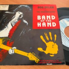Discos de vinilo: BOB DYLAN (BAND OF THE HAND) SINGLE 1986 PROMO ESPAÑA (EPI24). Lote 276650608