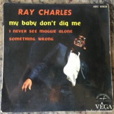 Discos de vinilo: RAY CHARLES – MY BABY DON'T DIG ME . SINGLE . FRANCIA. Lote 276656258