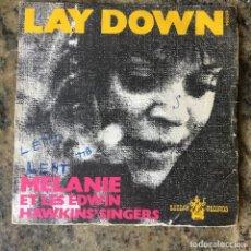 Disques de vinyle: MELANIE ET LES EDWIN HAWKINS SINGERS - LAY DOWN . SINGLE . 1970 FRANCIA. Lote 276666753