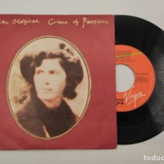 "Discos de vinilo: VINILO DE 7 PULGADAS DE MIKE OLDFIELD QUE CONTIENE ""CRIME OF PASSION- JUNGLE GARDENIA"" ....VIRGIN. Lote 276682808"