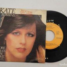 """Discos de vinilo: VINILO DE 7 PULGADAS DE KATE ROBBINS QUE CONTIENE """"MORE THAN IN LOVE"""" Y """"NOW"""". DISCOGRÁFICA: RCA.. Lote 276684553"""