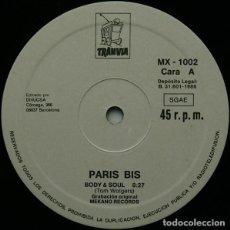 """Discos de vinilo: PARIS BIS* - BODY & SOUL (EURO VERSION) (12"""", MAXI). Lote 276688403"""