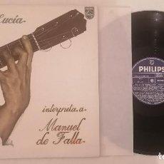 Disques de vinyle: DISCO VINILO PACO DE LUCÍA INTERPRETA A FALLA LP 1978. Lote 276725948